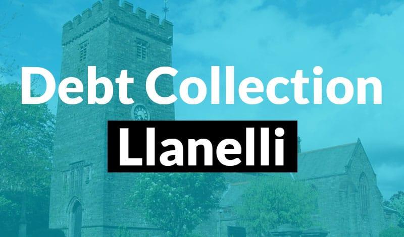 Debt Collection Llanelli - 1